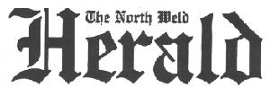 The North Weld Herald - Eaton, Colorado